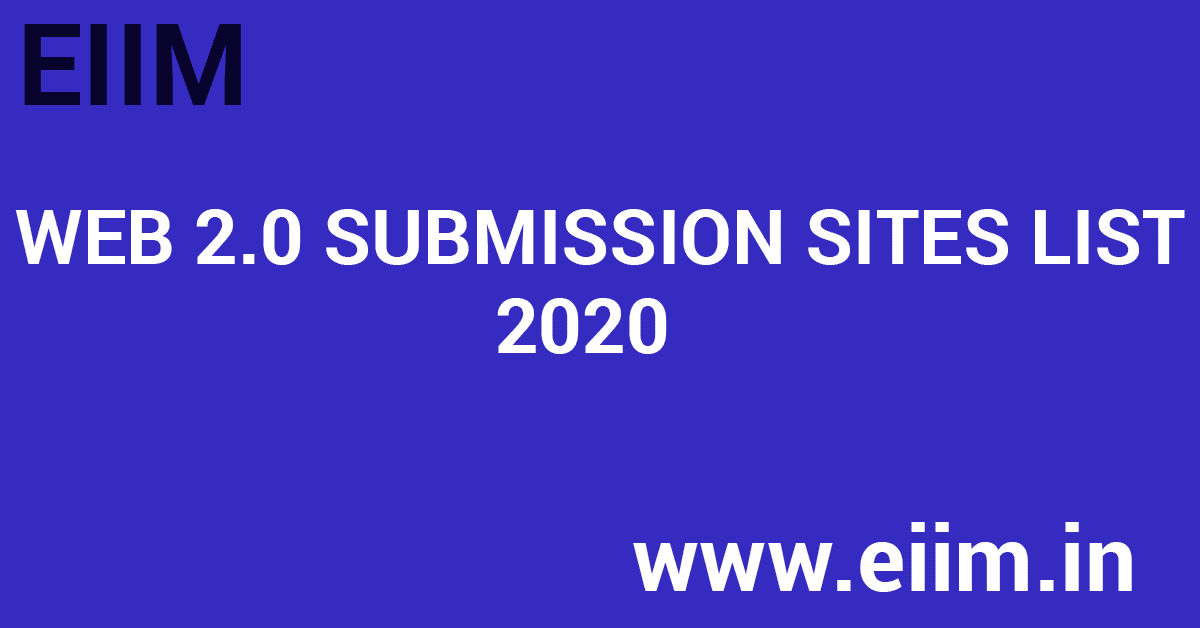 Web 2.0 Submission Sites List 2020